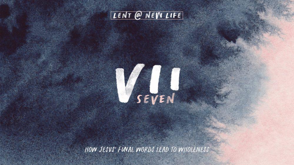 VII- A Lenten Series