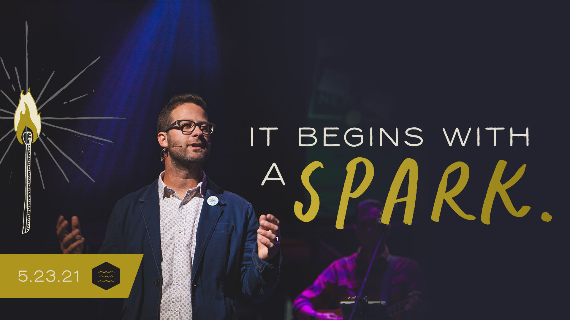 It Begins with a Spark