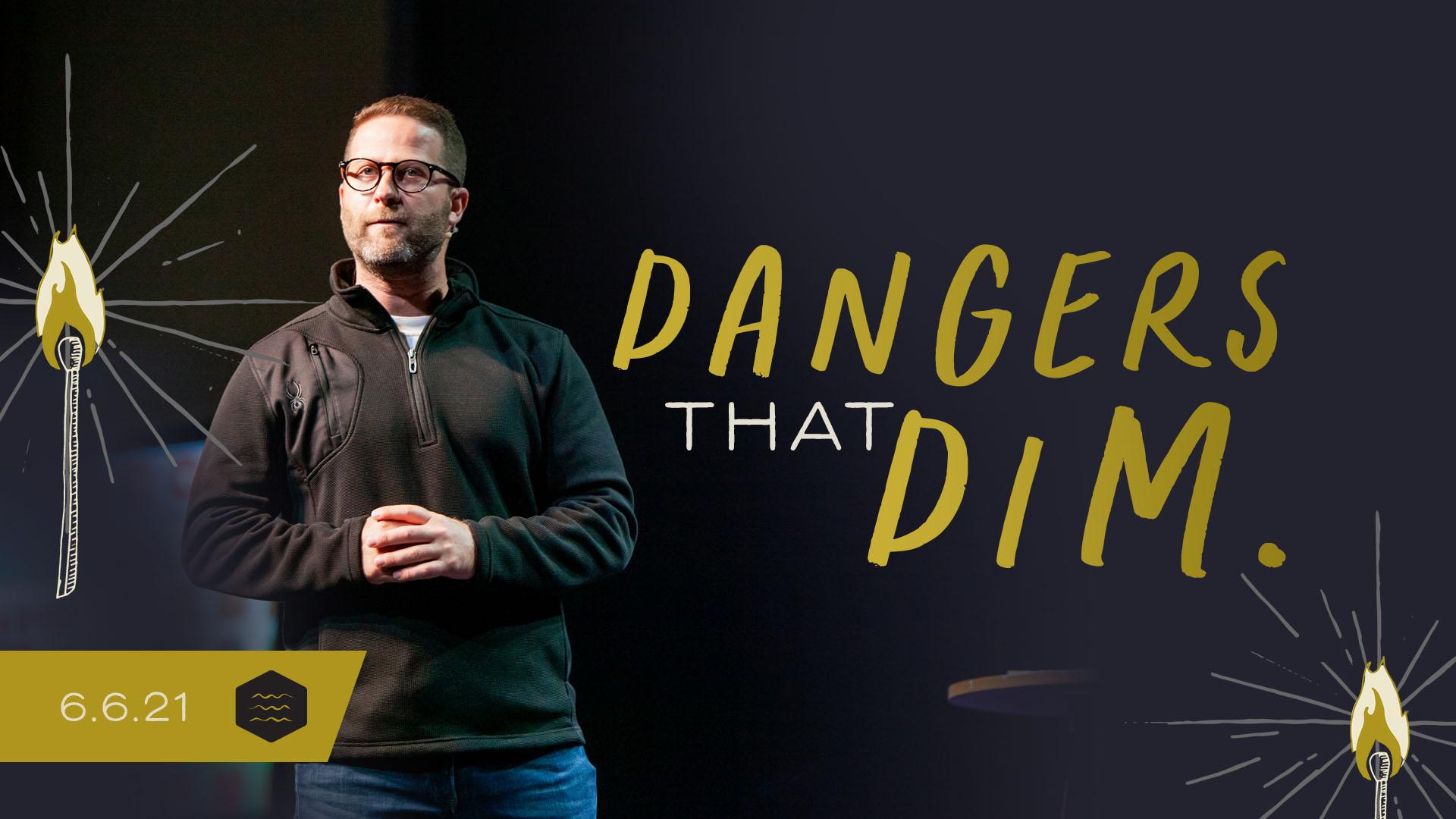 Dangers that Dim Image