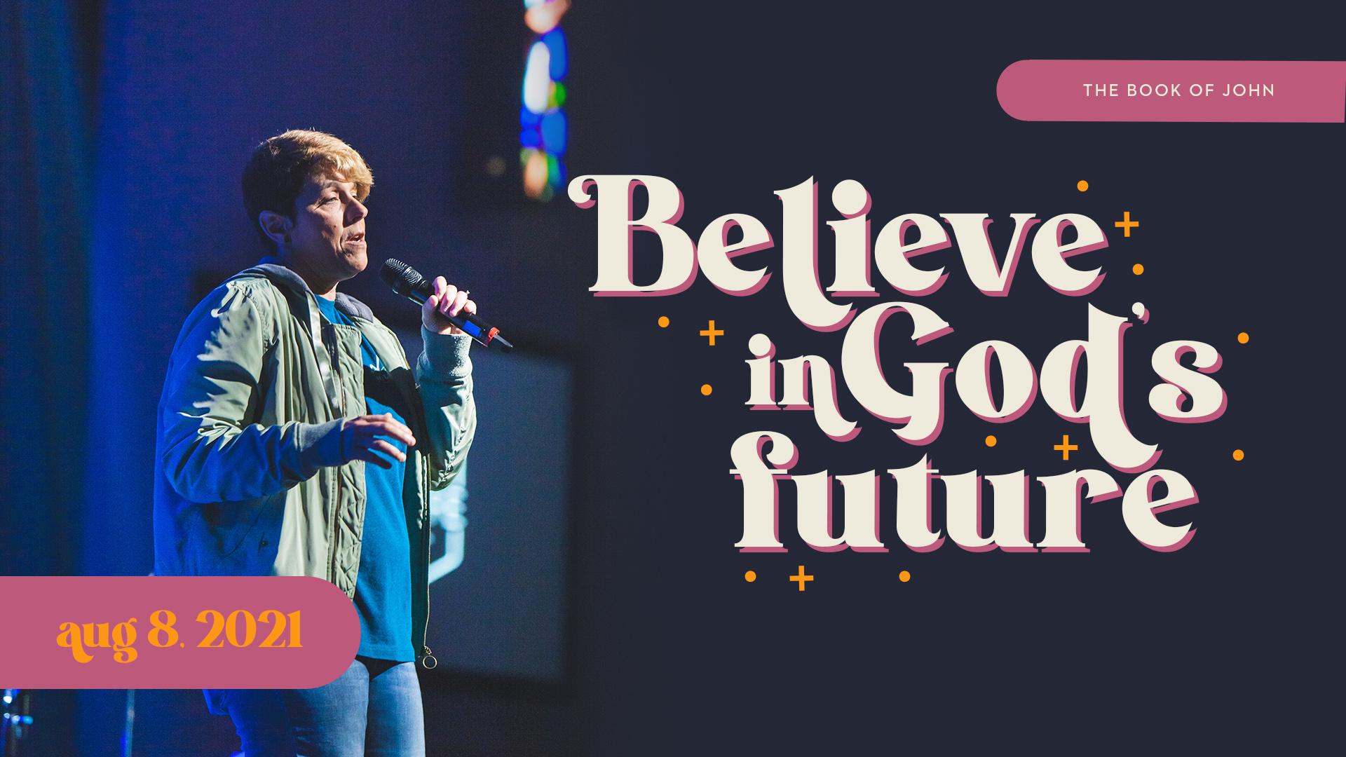 Belive in God's Future Image