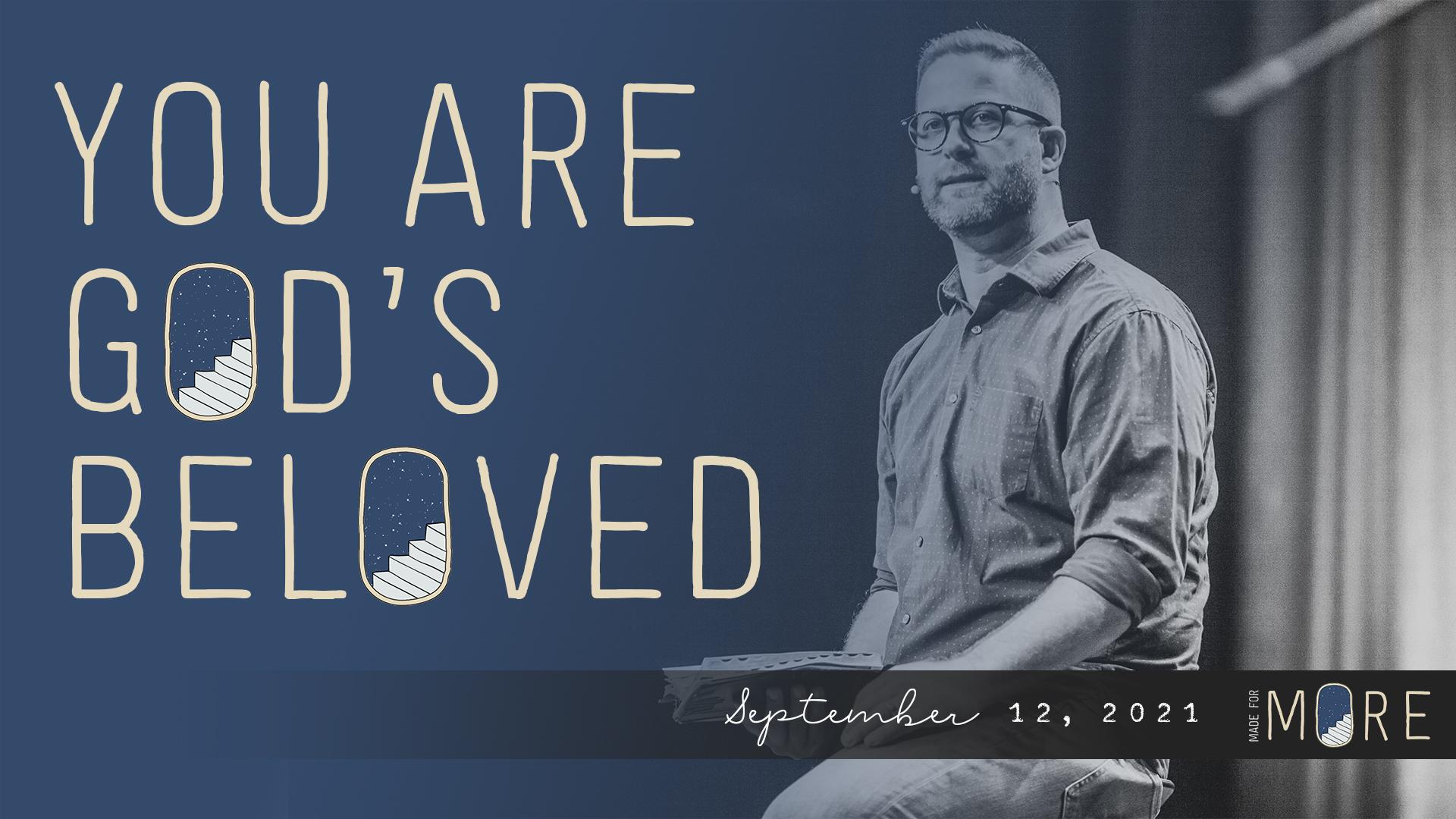 You Are God\'s Beloved