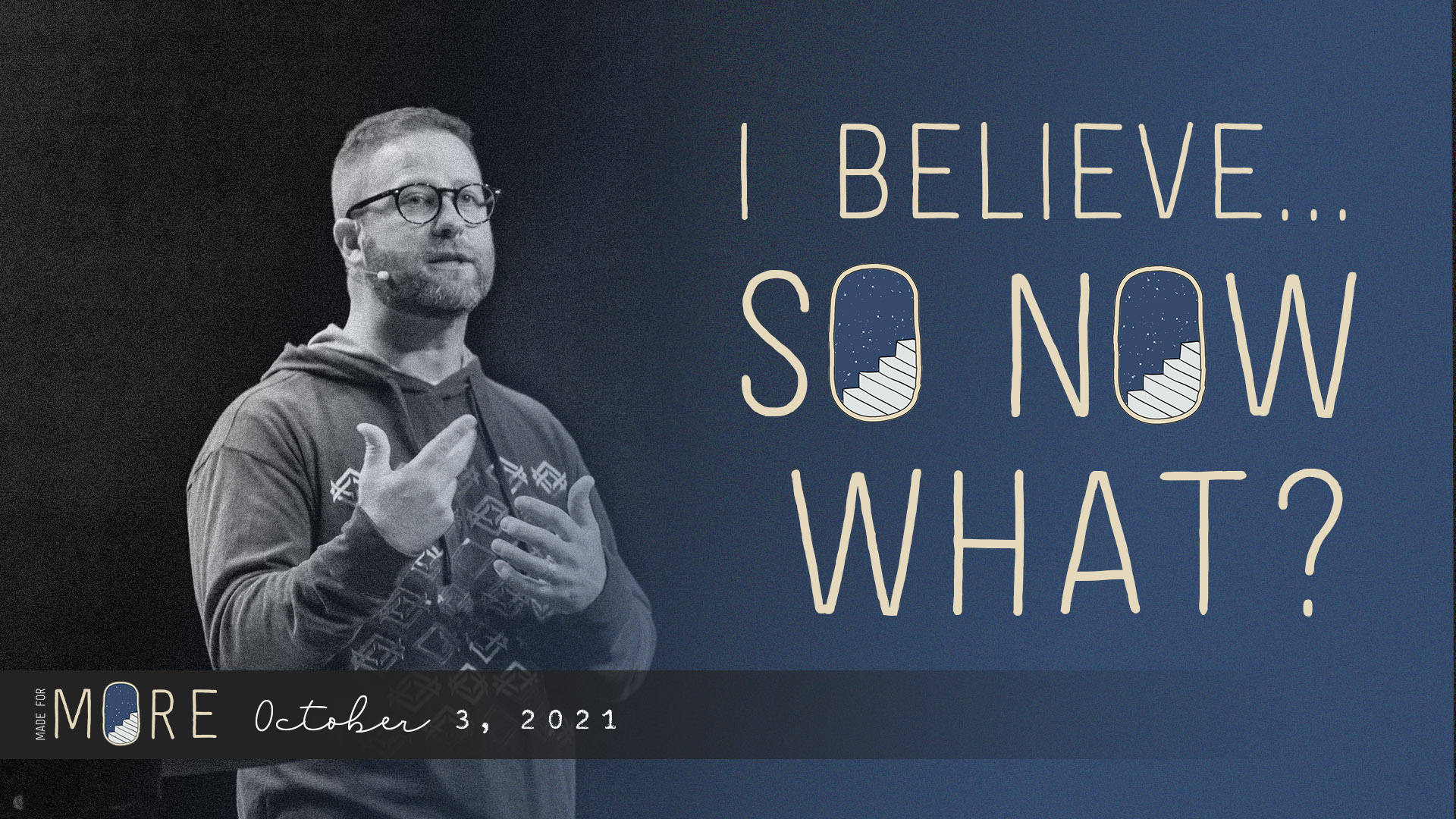 I Believe...So Now What? Image
